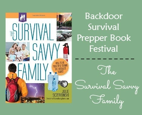 The Survival Savvy Family - Backdoor Survival