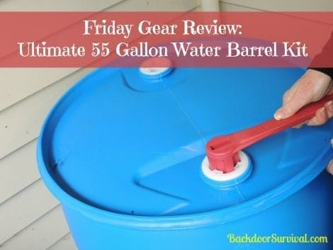 Ultimate 55 Gallon Water Barrel - Backdoor Survival