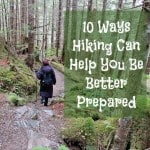 10 Ways Hiking Can Help You Be Better Prepared