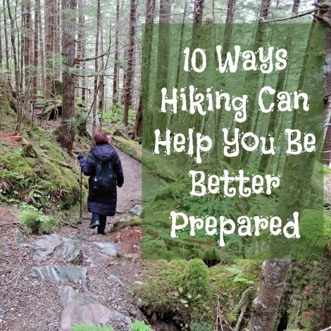 10 Ways Hiking Can Help You Be Better Prepared - Backdoor Survival