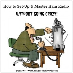 How to Set Up & Master Ham Radio Without Going Crazy Part 2 - Backdoor Survival
