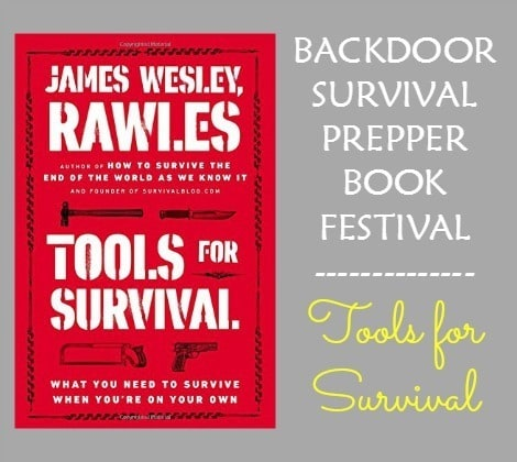 Tools for Survival by James Wesley Rawles - Backdoor Survival