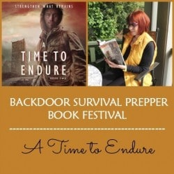 Backdoor Survival Prepper Book Festival - A Time to Endure