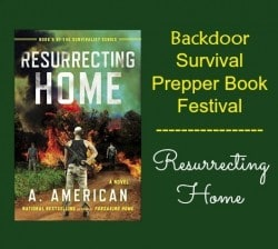 Prepper Book Festival 8: Resurrecting Home by A. American
