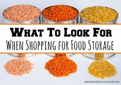What to Look For When Shopping for Food Storage - Backdoor Survival