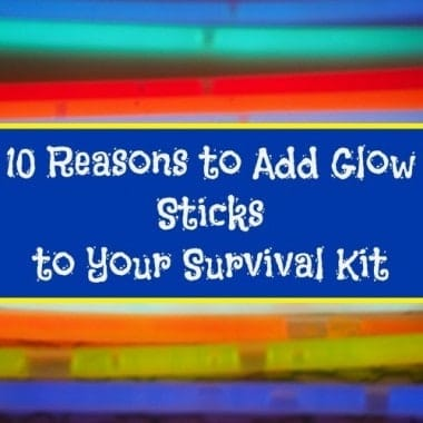 10 Reasons to Add Glow Sticks to Your Survival Kit