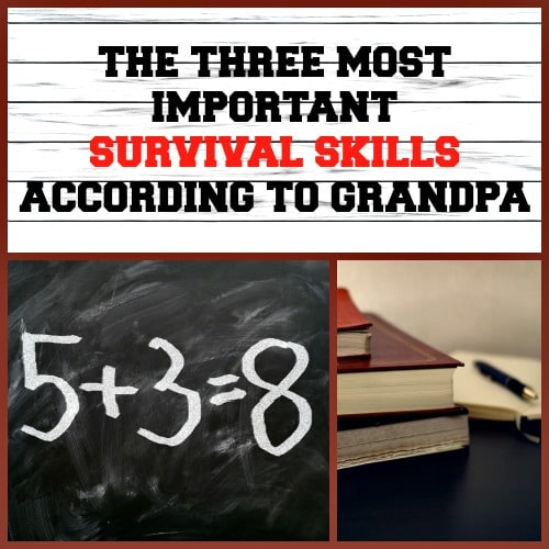 Three Most Important Survival Skills According to Grandpa - Backdoor Survival