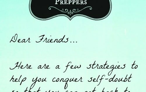 An Open Letter to Preppers: How to Conquer Self-Doubt