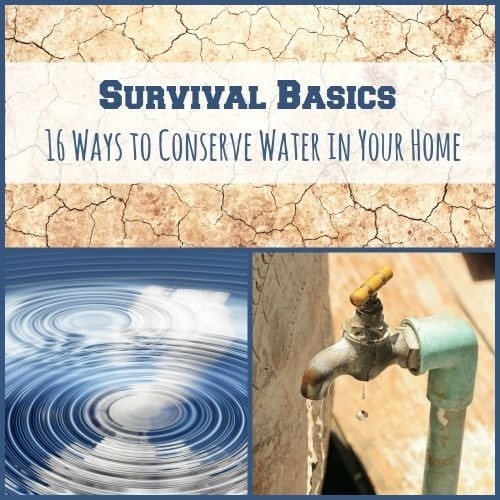 16 Ways to Conserve Water in Your Home   Backdoor Survival