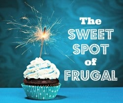 The Sweet Spot of Frugal