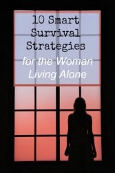 10 Smart Survival Strategies for the Woman Living Alone   Backdoor Survival