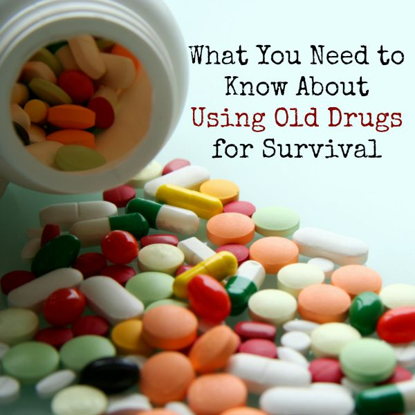 What You Need to Know About Using Old Drugs for Survival | Backdoor Survival
