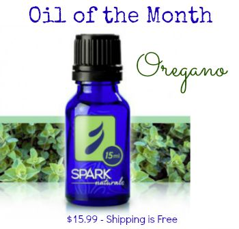 Spark Naturals Oregano Oil of the Month