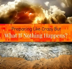 The Survival Buzz #189: Preparing Like Crazy But What if Nothing Happens?