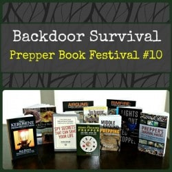 Prepper Book Festival 10: The Best New Books to Help You Prepare