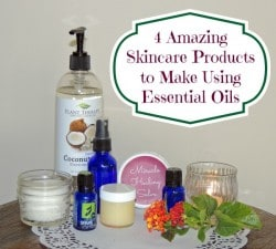 4 Amazing Skincare Products To Make Using Essential Oils