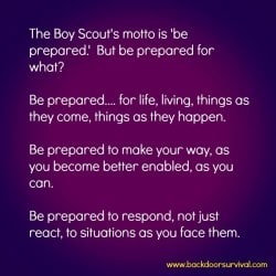 Be Prepared for What? | Backdoor Survival