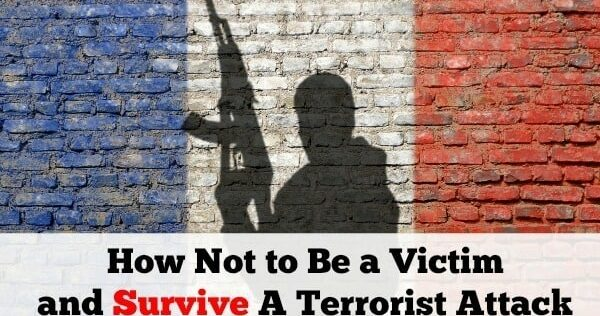 How Not to Be a Victim and Survive A Terrorist Attack