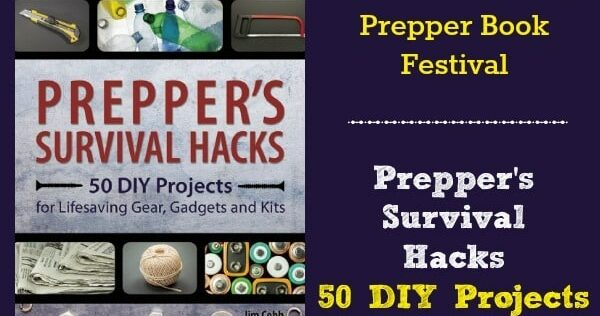 Prepper Book Festival 10: Prepper's Survival Hacks