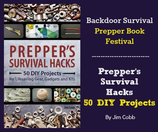 Preppers Survival Hacks by Jim Cobb | Backdoor Survival