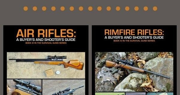 Prepper Book Festival 10: Air Rifles and Rimfire Rifles by Steve Markwith