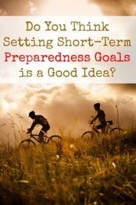 Do You Think Setting Short-Term Goals is a Good Idea? | Backdoor Survival