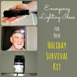 Emergency Lighting Ideas for Your Holiday Survival Kit + Giveaway