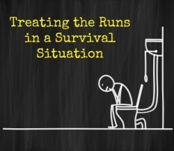 Treating the Runs in a Survival Situation