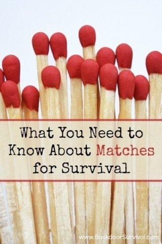 What You Need to Know About Matches for Survival