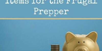 100 Budget Friendly Items for the Frugal Prepper