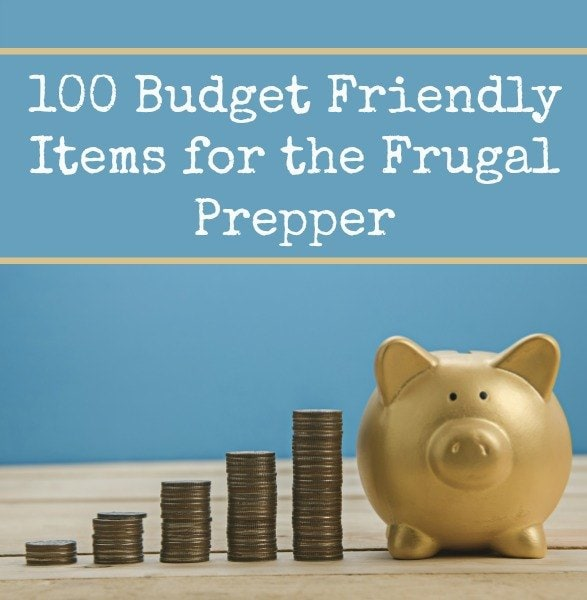 100 Budget Friendly Items for the Frugal Prepper | Backdoor Survival