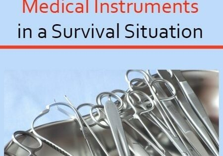How to Disinfect and Sterilize Medical Instruments in a Survival Situation