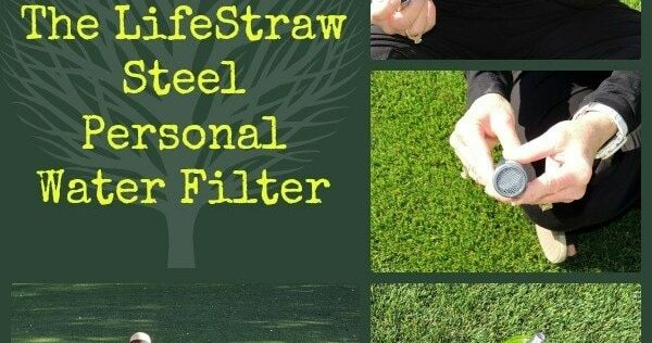 Review: LifeStraw Steel Personal Water Filter
