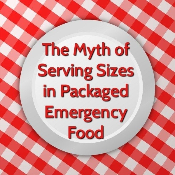 Myth of Serving Sizes in Packaged Emergency Food | Backdoor Survival