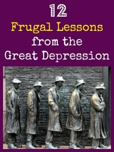 12 Frugal Lessons from the Great Depression | Backdoor Survival