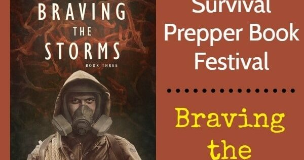 Prepper Book Festival 11: Braving the Storms