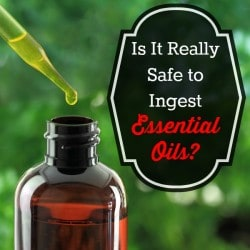 Is it really safe to ingest essential oils | Backdoor Survival