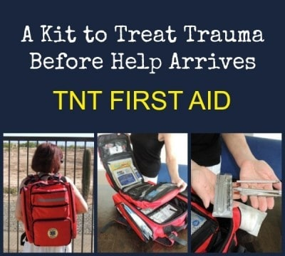A Kit to Treat Trauma Before Help Arrives