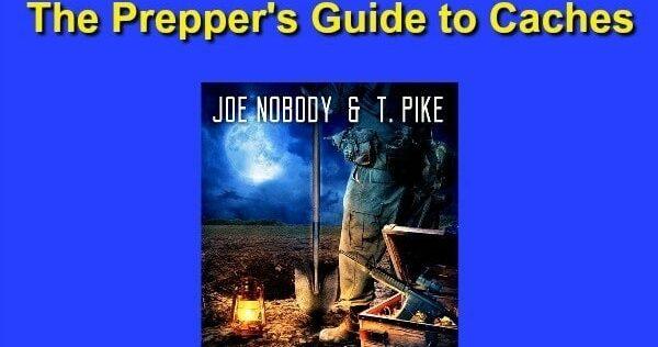 Prepper Book Festival 11: Preppers Guide to Caches