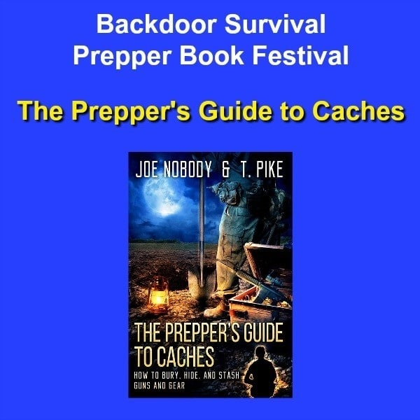 The Preppers Guide to Caches | Backdoor Survival