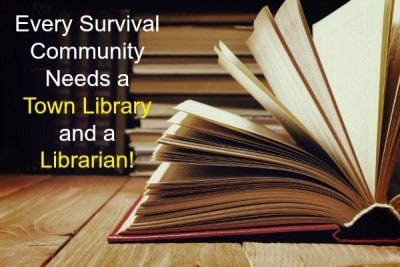 Every Survival Community Needs a Town Library