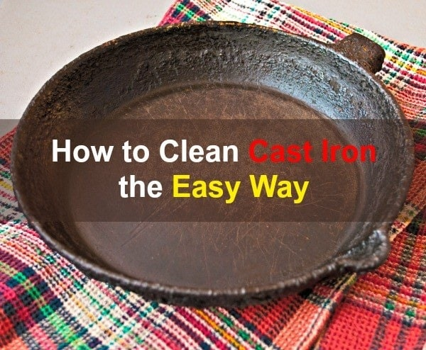 How to Clean Cast Iron the Easy Way | Backdoor Survival