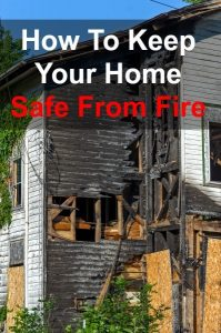 How to Keep Your Home Safe From Fire | Backdoor Survival