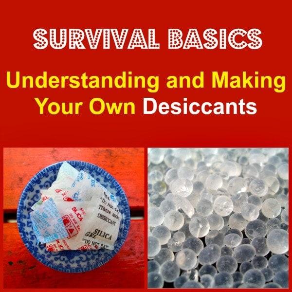 Understanding and Making Your Own Desiccants   Backdoor Survival