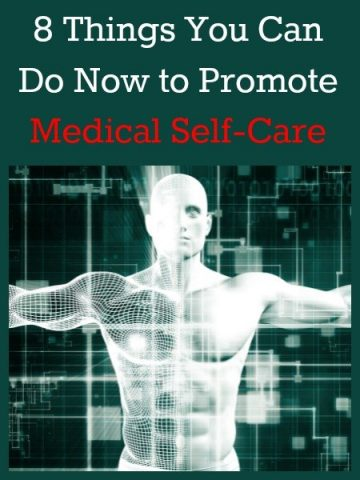 8 Things You Can Do Now to Promote Medical Self-Care
