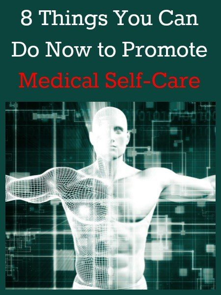 8 Things You Can Do Now to Promote Medical Self-Care   Backdoor Survival