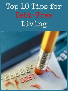 The Top 10 Tips for Debt-Free Living