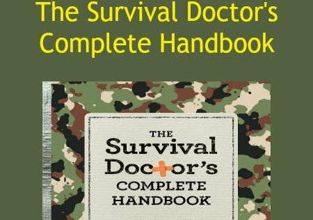 Prepper Book Festival 12: The Survival Doctor's Complete Handbook
