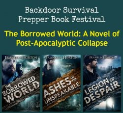 Prepper Book Festival 12: The Borrowed World Novel of Post Apocalyptic Collapse + Giveaway