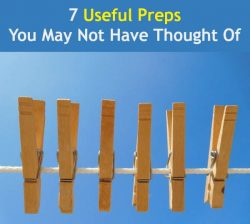 7 Useful Preps You May Not Have Thought Of | Backdoor Survival
